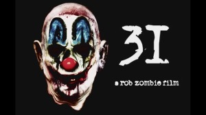 Rob Zombie's 31 New Trailer