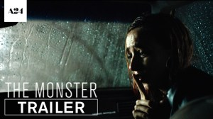 A24 The Monster Trailer