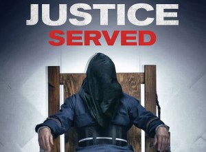 Justice Served Movie